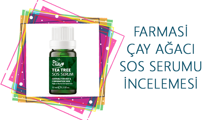 Farmasi Çay Ağacı SOS Serumu İncelemesi